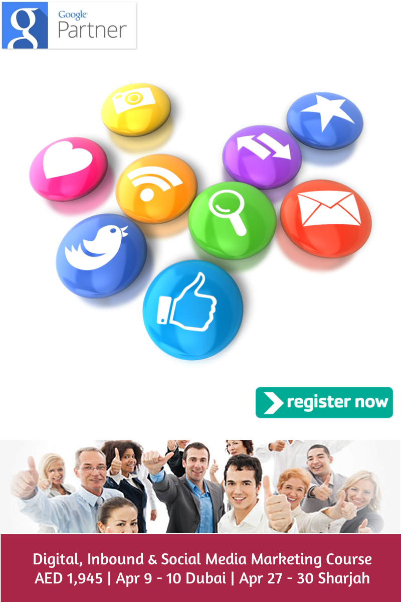Digital, Inbound & Social Media Marketing Courses by Google Partner firm Dubai