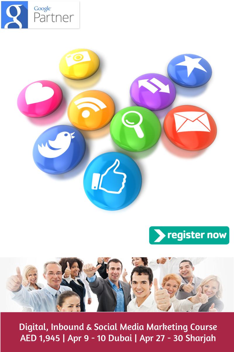 Digital, Inbound & Social Media Marketing Courses by Google Partner firm Dubai