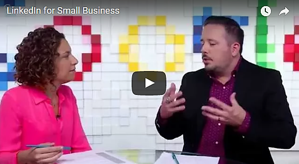 LinkedIn for Small Business | 30-Minute Video
