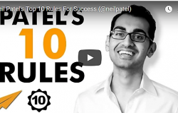 Neil Patel's Top 10 Rules for Success