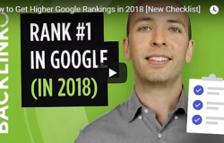 How to Get Higher Google Rankings in 2018 [New Checklist] by Brian Dean