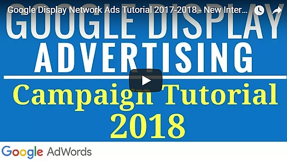 [Video] How to setup Google Display Advertising Campaigns?