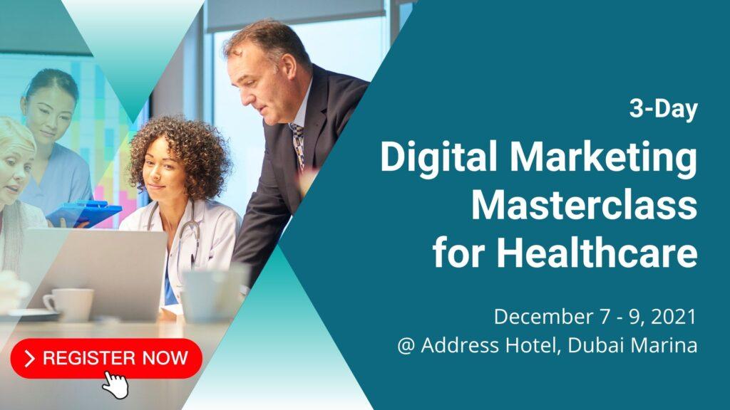 Healthcare Digital Marketing Masterclass - Address Dubai Marina